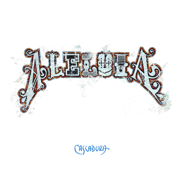"Download: Cascadura – ""Aleluia"" post image"
