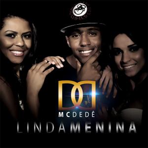 MC Dede | Linda Menina post image
