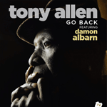 Tony Allen | Go Back (feat. Damon Albarn) thumbnail